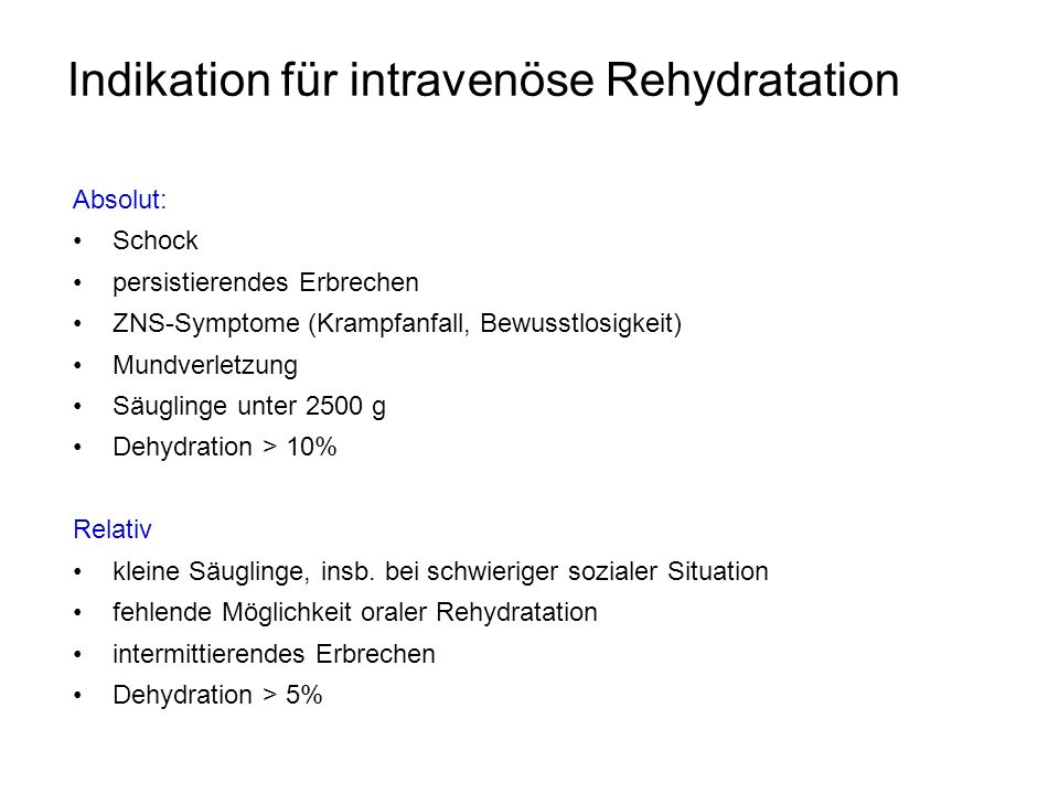 Indikation für intravenöse Rehydratation