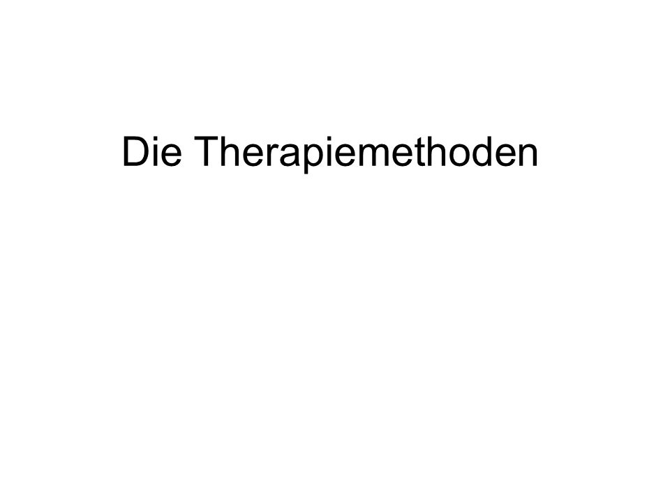 Die Therapiemethoden