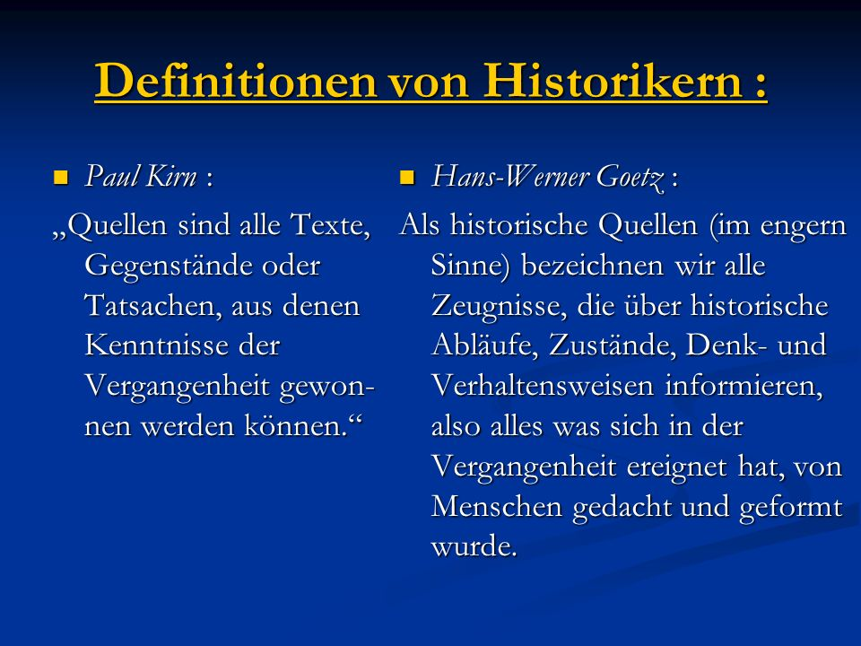 Definitionen von Historikern :