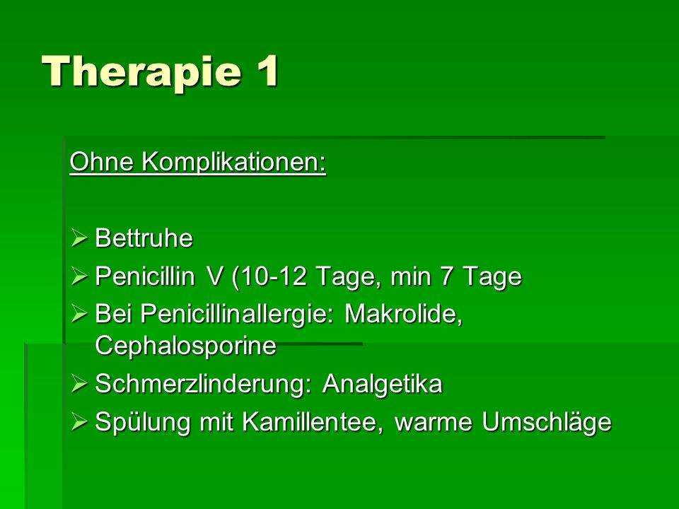 Therapie 1 Ohne Komplikationen: Bettruhe