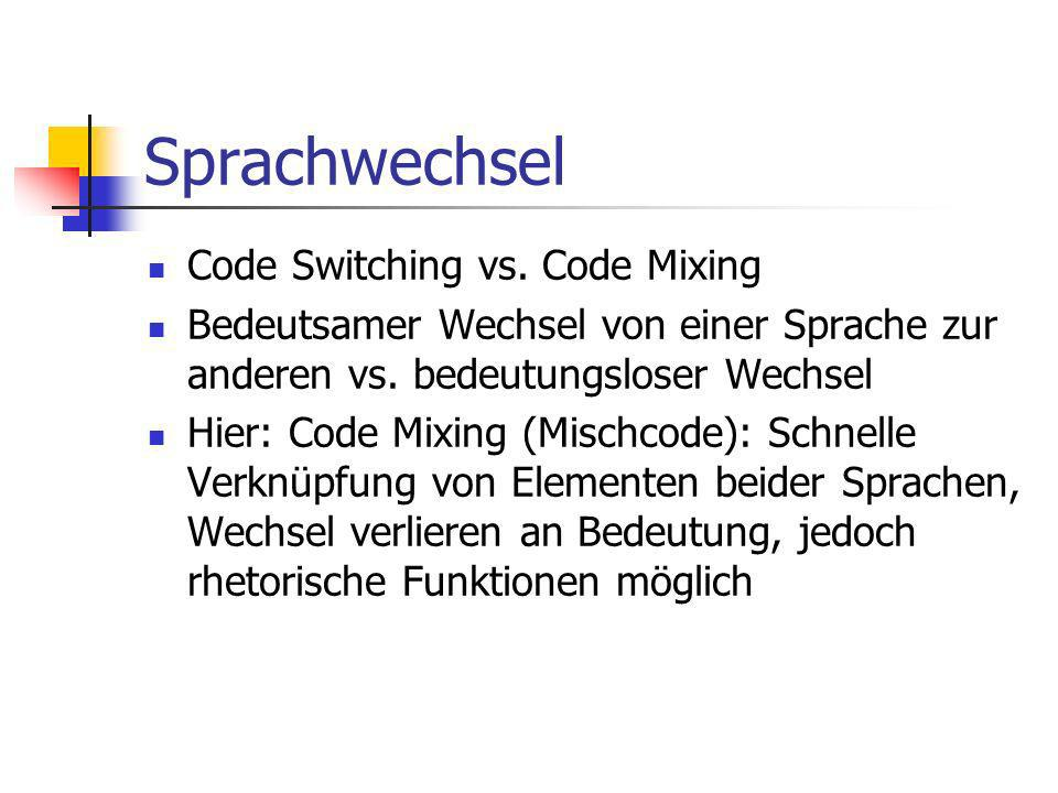 Sprachwechsel Code Switching vs. Code Mixing