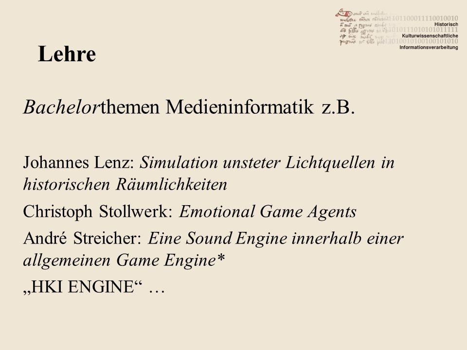 Lehre Bachelorthemen Medieninformatik z.B.