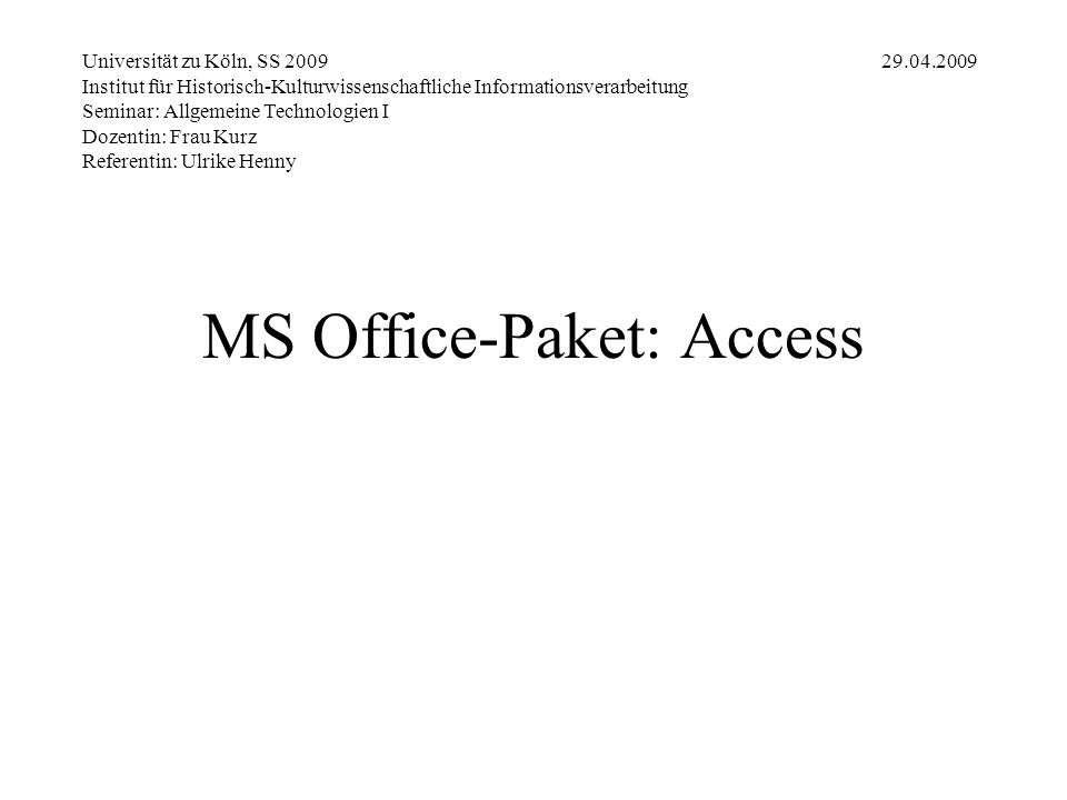MS Office-Paket: Access