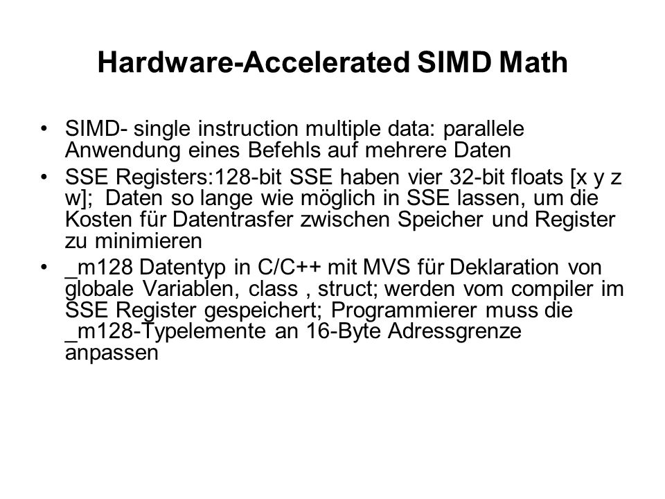 Hardware-Accelerated SIMD Math