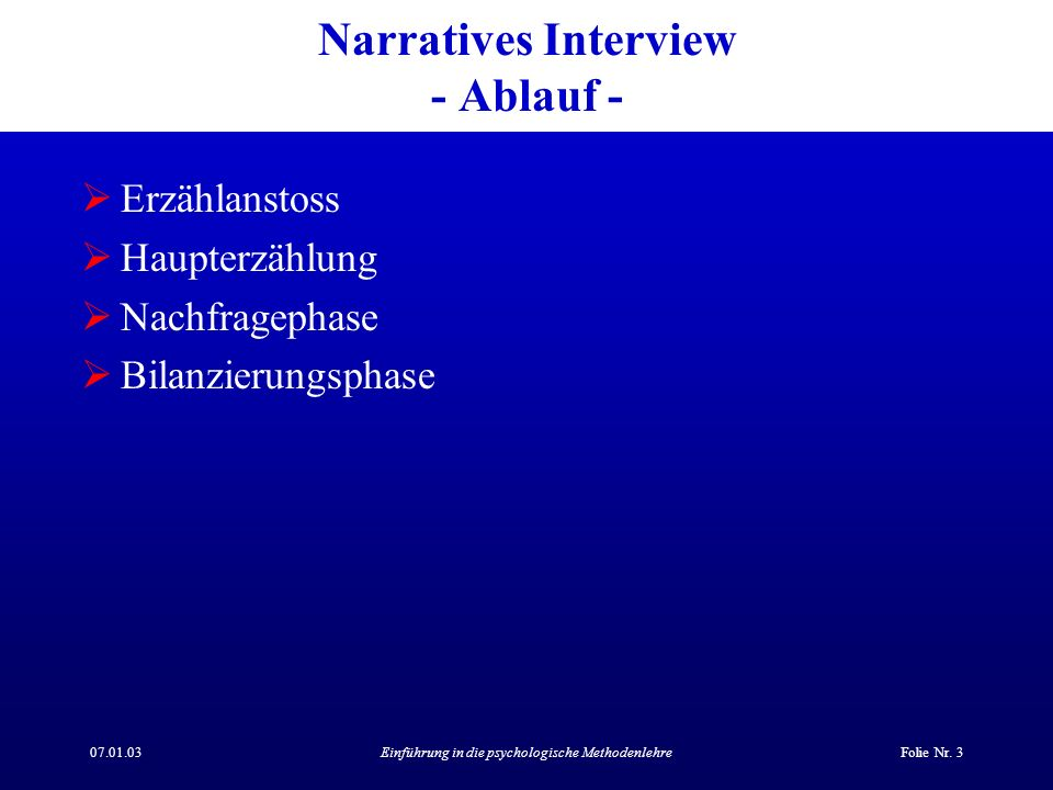 Narratives Interview - Ablauf -
