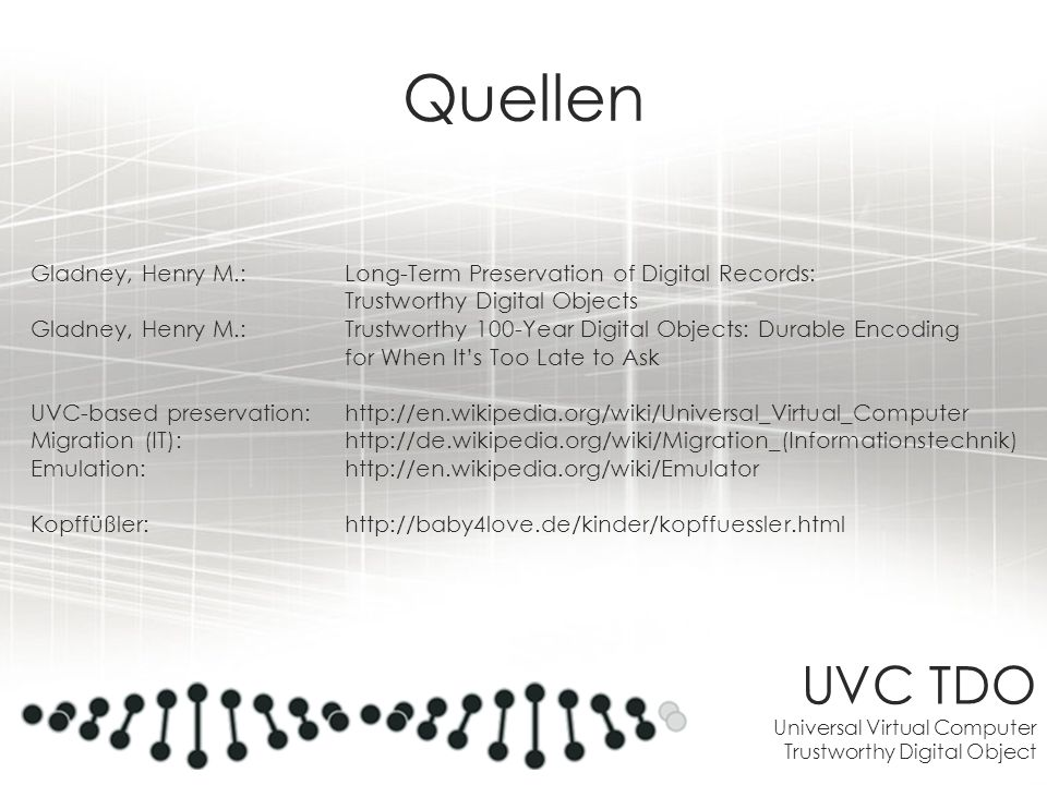 Quellen UVC TDO Universal Virtual Computer Trustworthy Digital Object