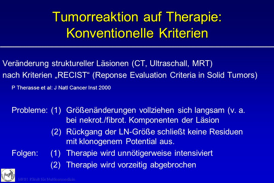 Tumorreaktion auf Therapie: Konventionelle Kriterien