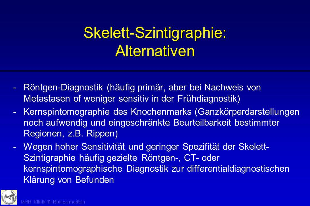 Skelett-Szintigraphie: Alternativen