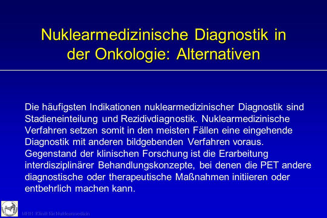 Nuklearmedizinische Diagnostik in der Onkologie: Alternativen