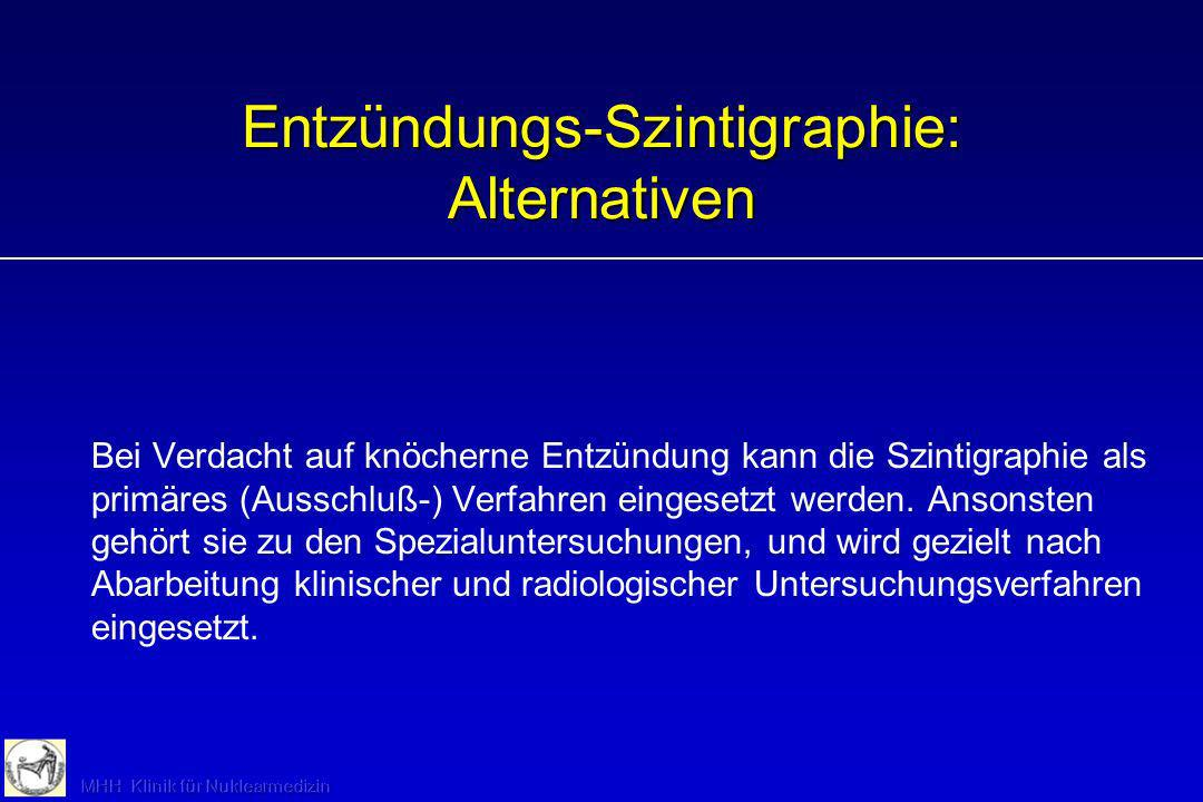 Entzündungs-Szintigraphie: Alternativen