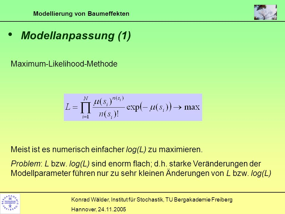 Modellanpassung (1) Maximum-Likelihood-Methode