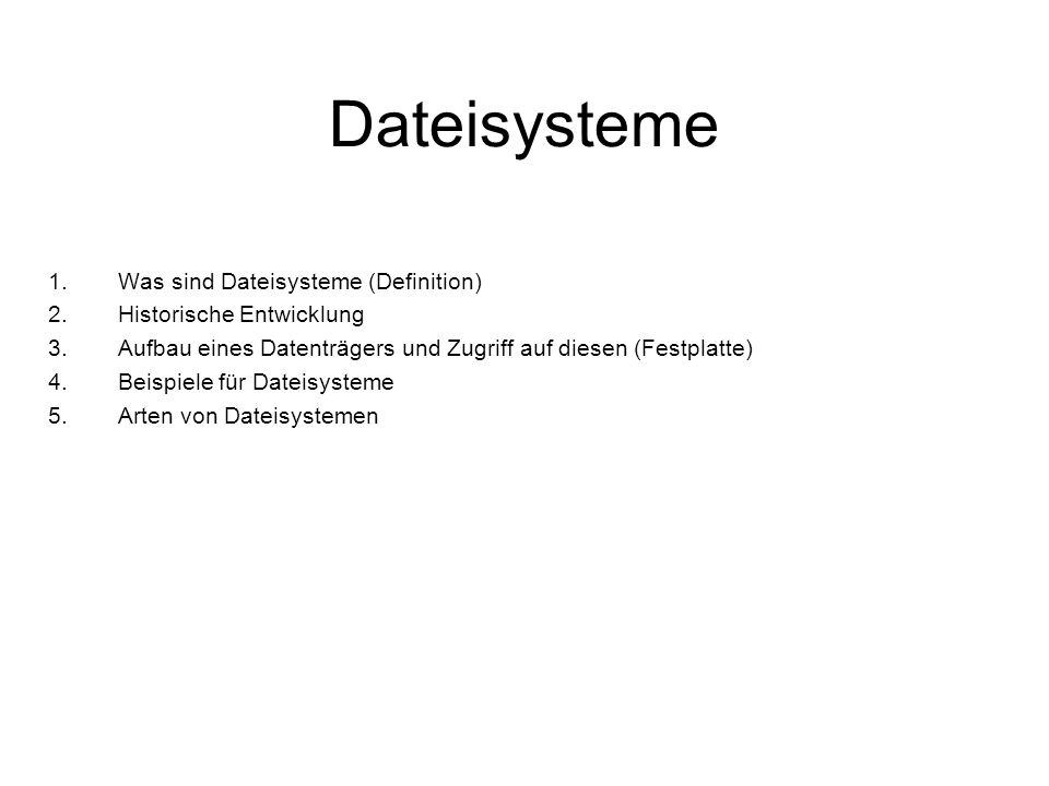 Dateisysteme Was sind Dateisysteme (Definition)