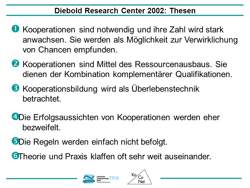 Diebold Research Center 2002: Thesen
