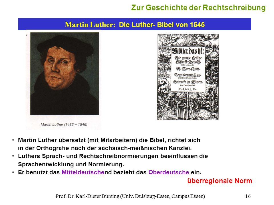 Martin Luther: Die Luther- Bibel von 1545