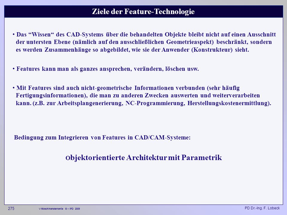Ziele der Feature-Technologie