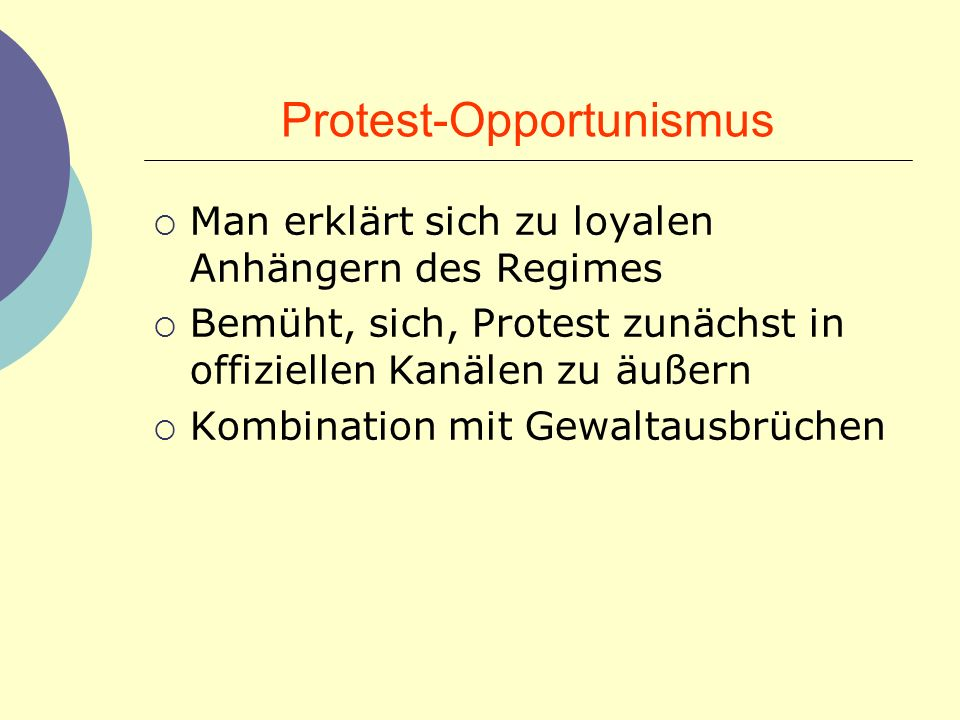 Protest-Opportunismus