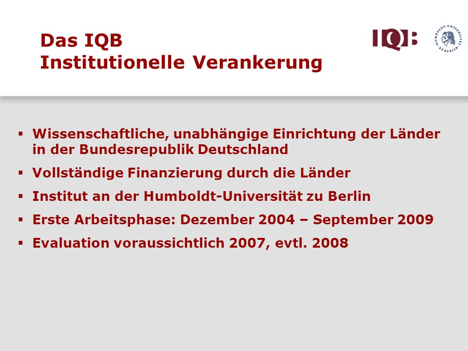 Das IQB Institutionelle Verankerung