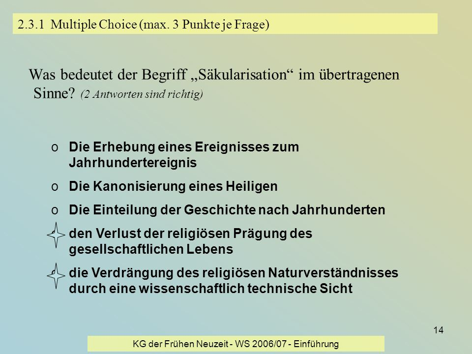 2.3.1 Multiple Choice (max. 3 Punkte je Frage)
