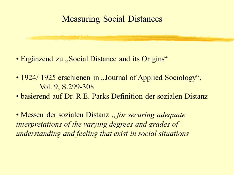 Measuring Social Distances