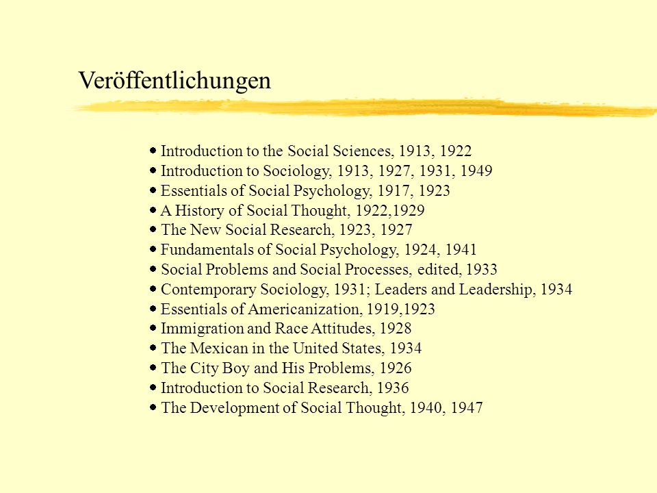 Veröffentlichungen Introduction to the Social Sciences, 1913, 1922