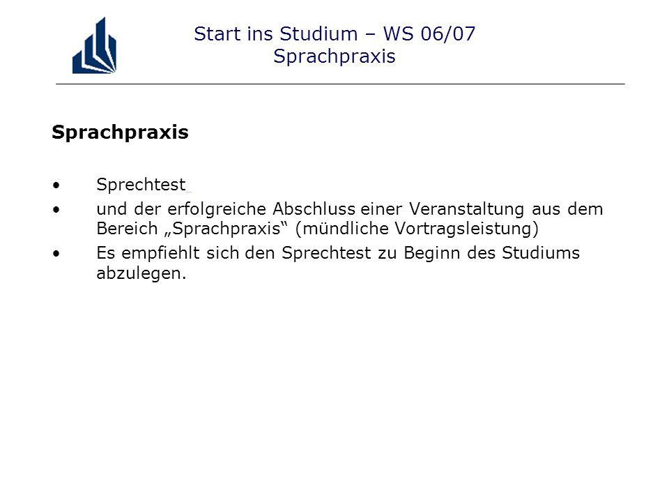 Start ins Studium – WS 06/07 Sprachpraxis