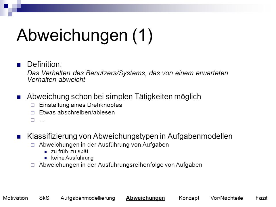 Abweichungen (1) Definition: