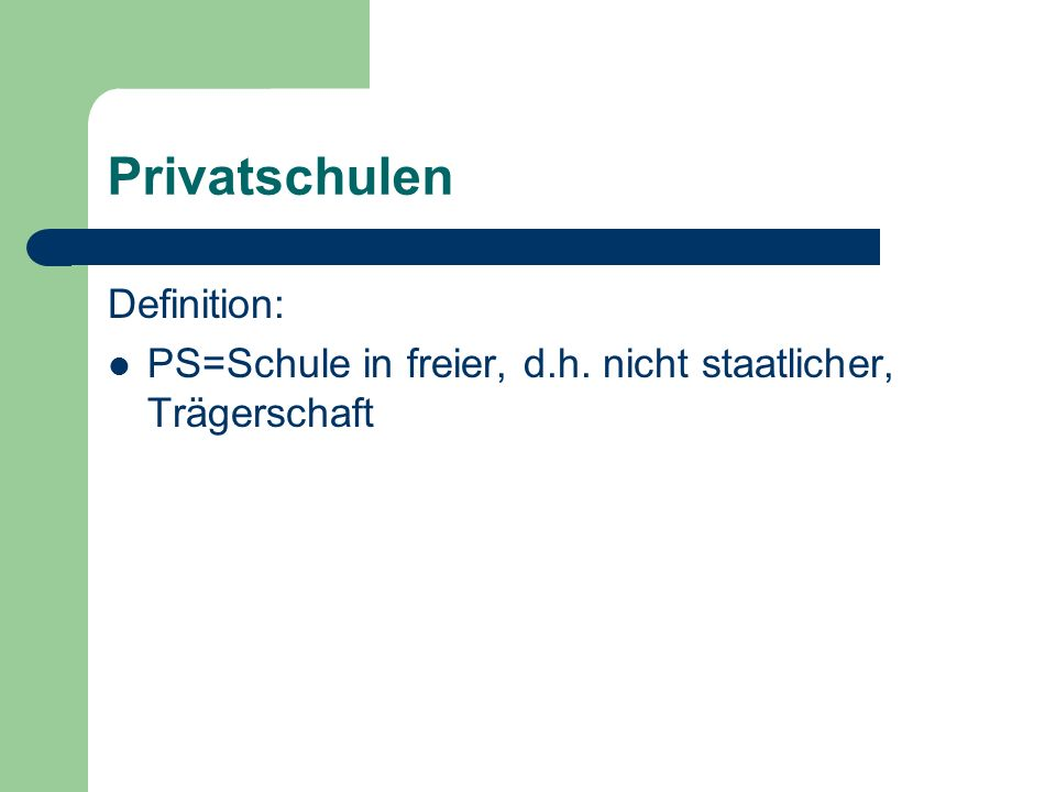 Privatschulen Definition: