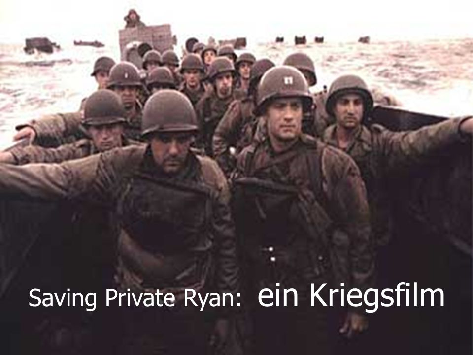Saving Private Ryan: ein Kriegsfilm
