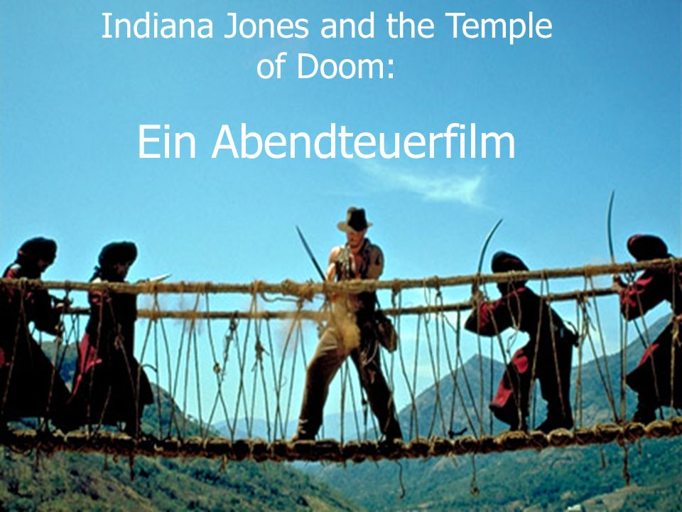 Indiana Jones and the Temple of Doom: