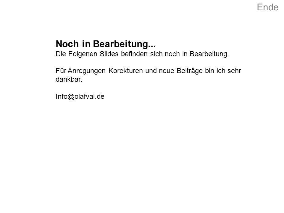 Ende Noch in Bearbeitung...