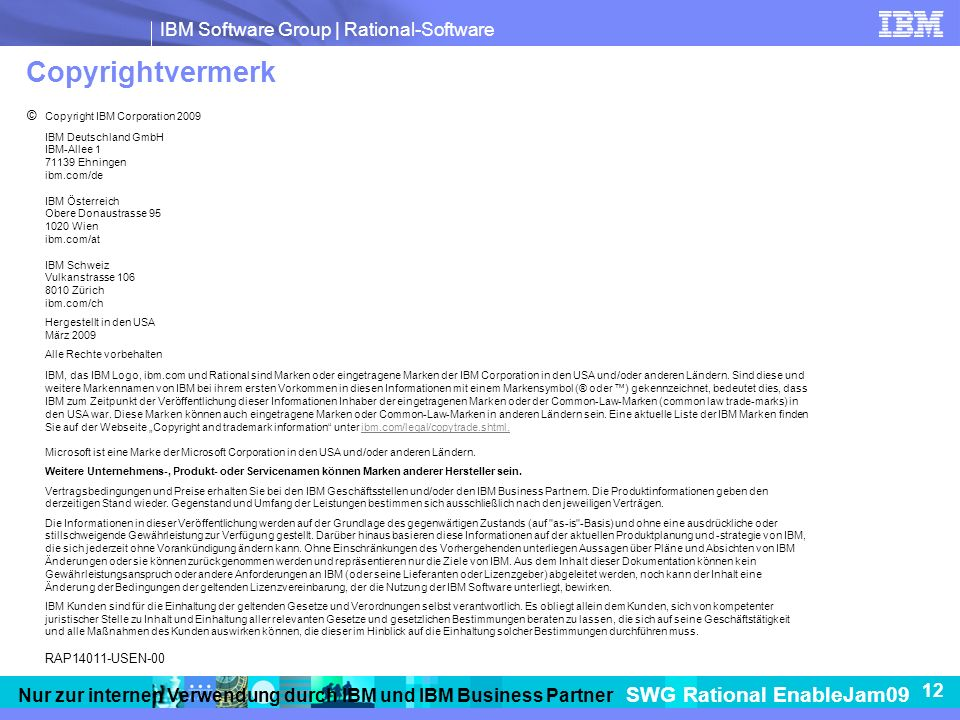 Copyrightvermerk © Copyright IBM Corporation 2009 RAP14011-USEN-00