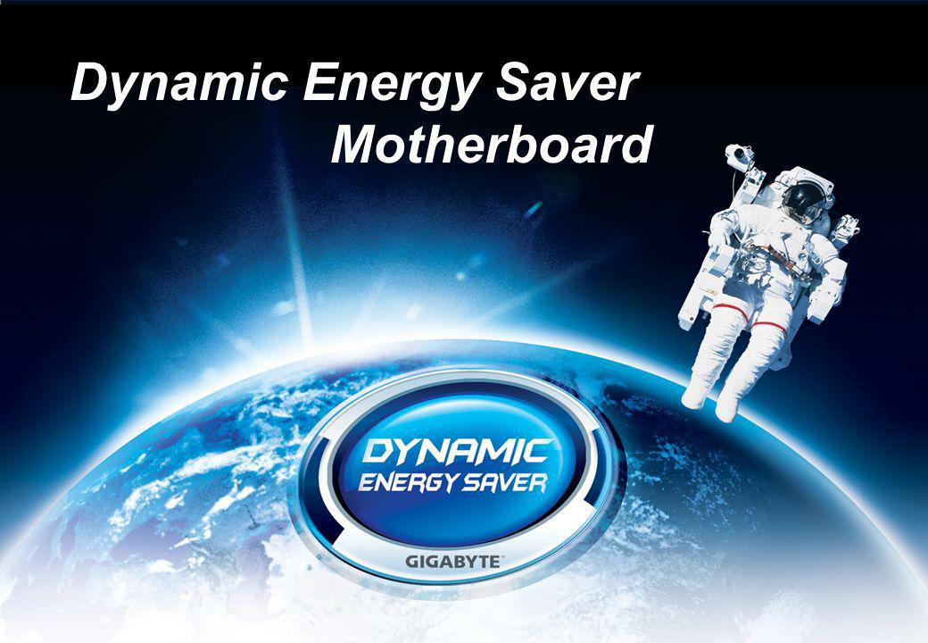 Dynamic Energy Saver Motherboard