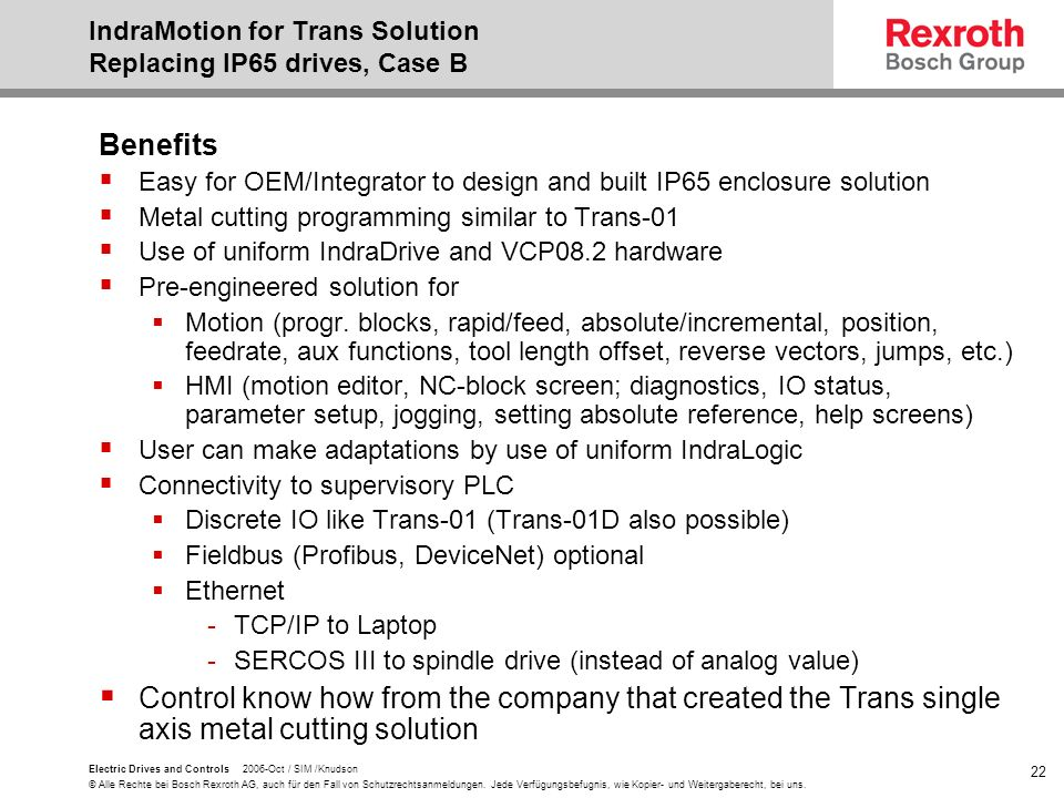 IndraMotion for Trans Solution Replacing IP65 drives, Case B