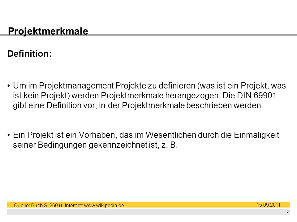 Projektmerkmale Definition: