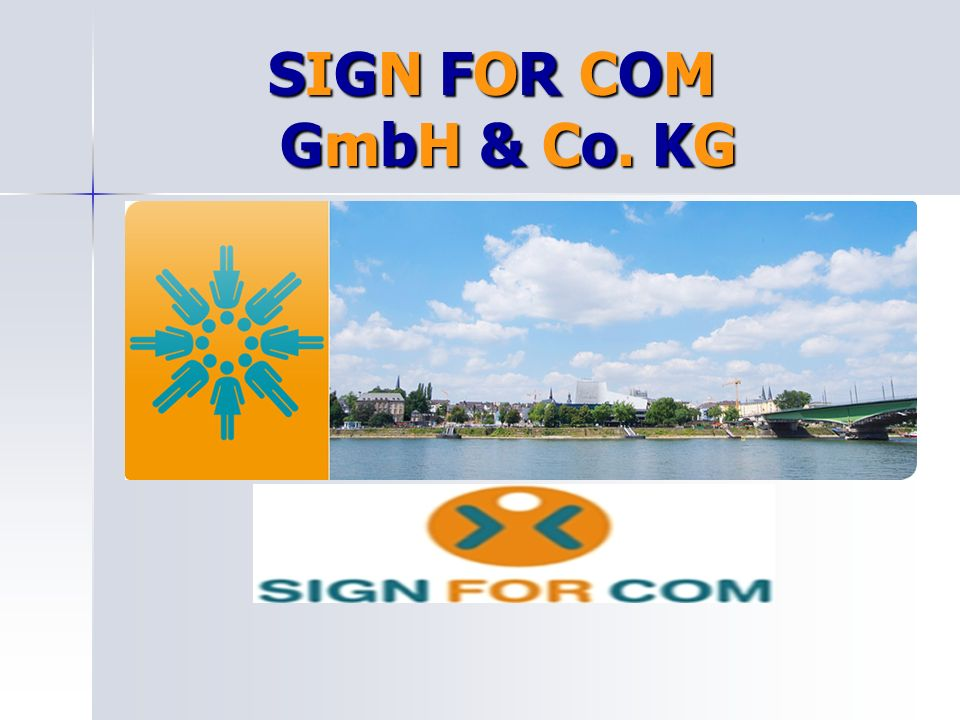 SIGN FOR COM GmbH & Co. KG