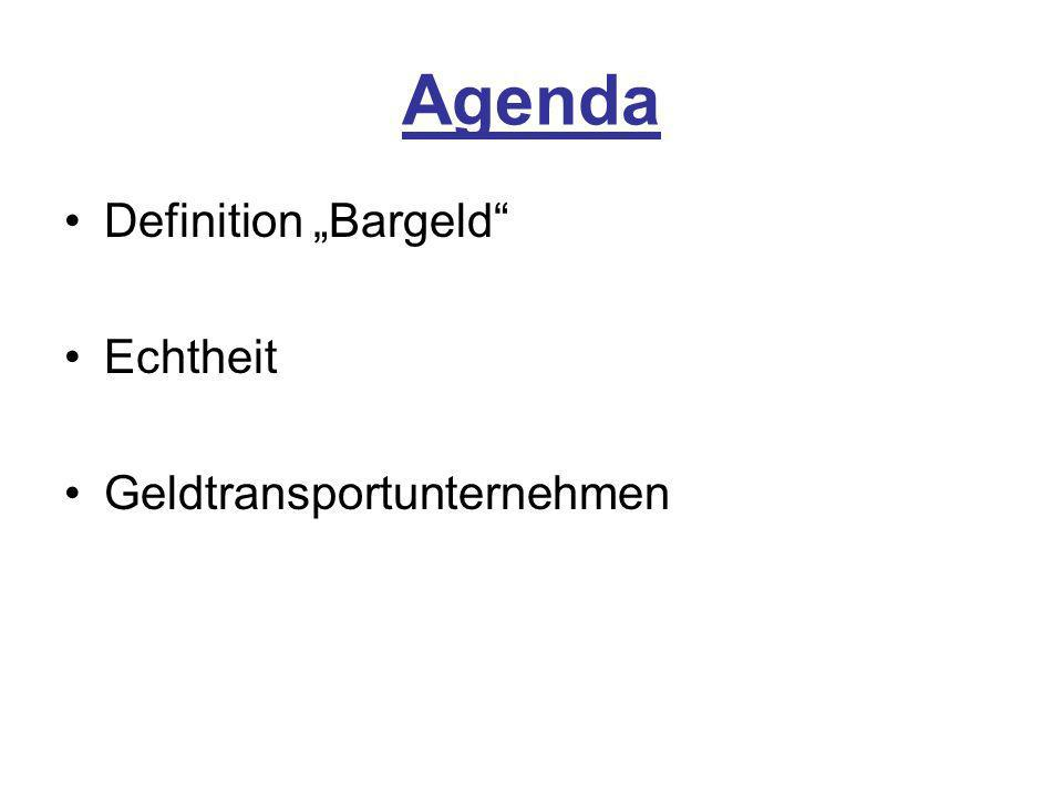 "Agenda Definition ""Bargeld Echtheit Geldtransportunternehmen"