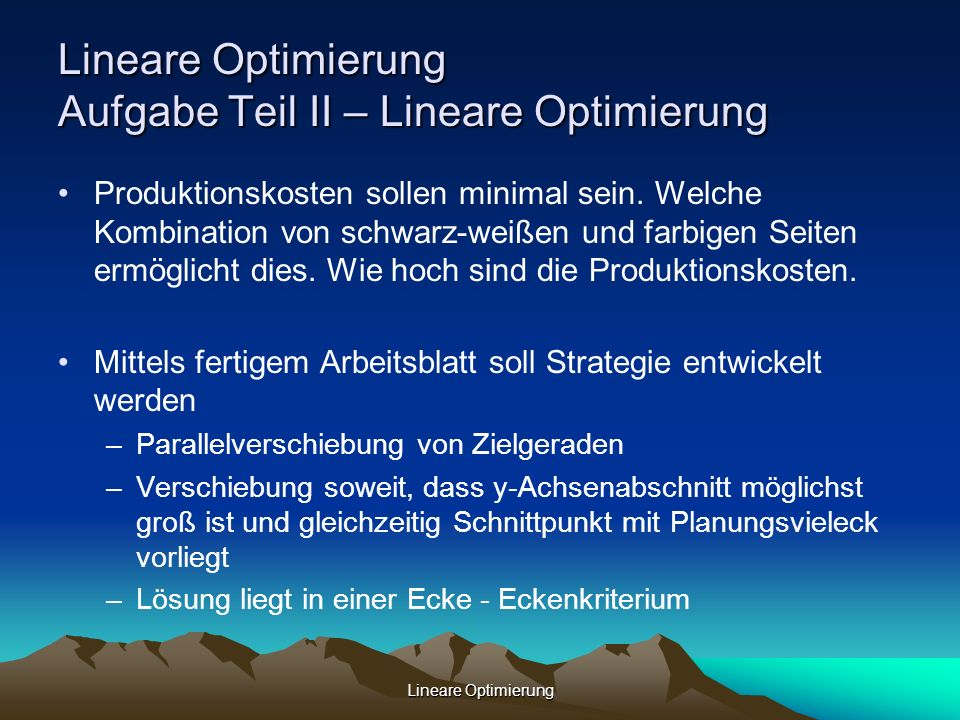 Lineare Optimierung Aufgabe Teil II – Lineare Optimierung