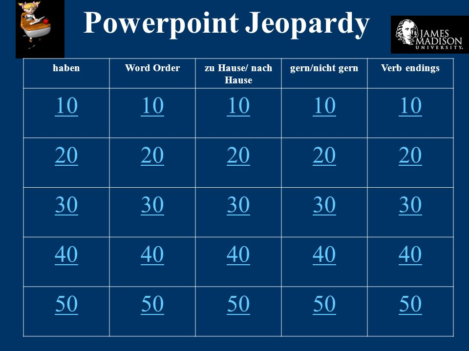 Powerpoint Jeopardy 10 20 30 40 50 haben Word Order