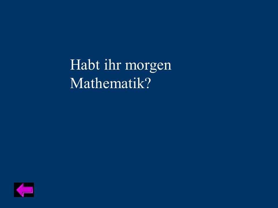 Habt ihr morgen Mathematik Category