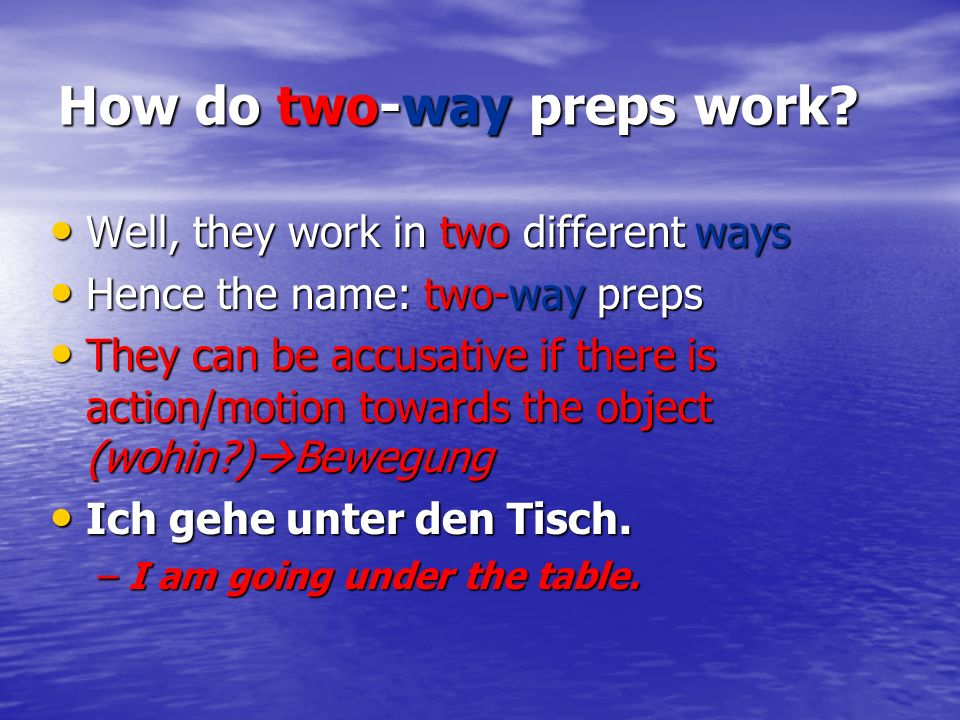How do two-way preps work