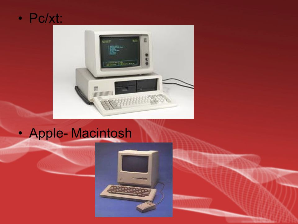 Pc/xt: Apple- Macintosh