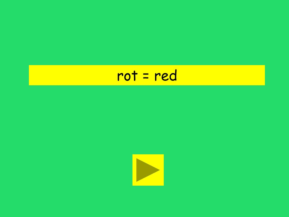 rot = red