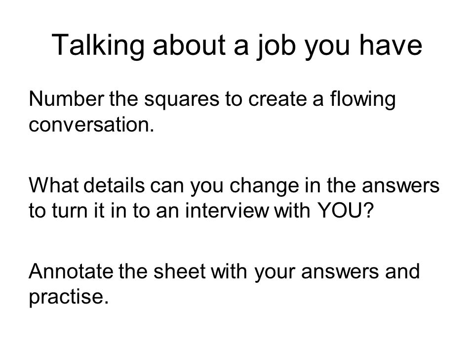 Talking about a job you have