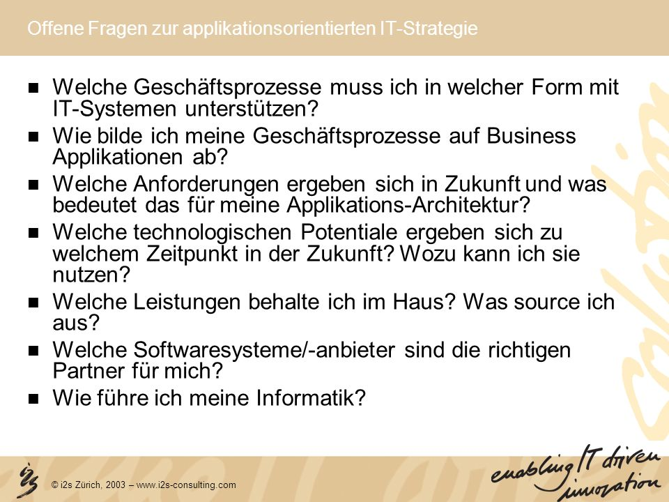 Offene Fragen zur applikationsorientierten IT-Strategie