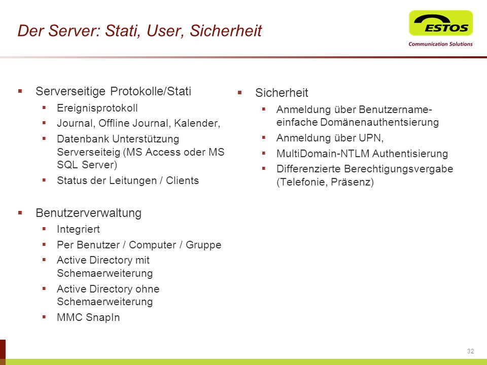 Der Server: Stati, User, Sicherheit