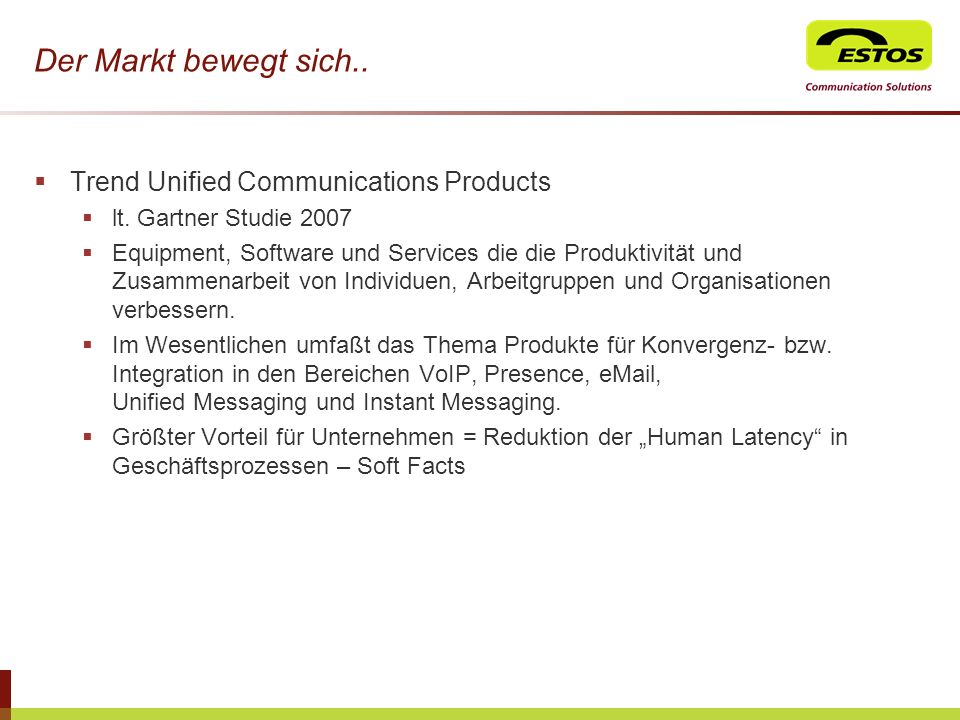 Der Markt bewegt sich.. Trend Unified Communications Products