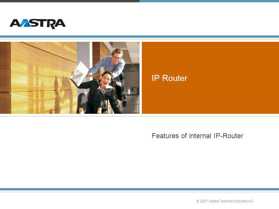 Features of internal IP-Router