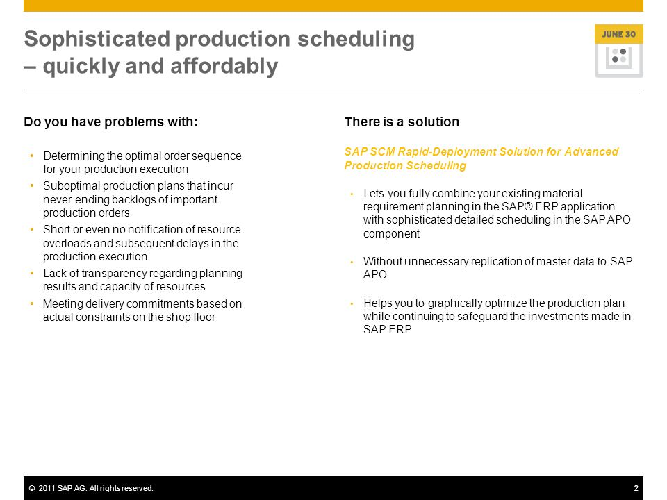 Sophisticated production scheduling – quickly and affordably