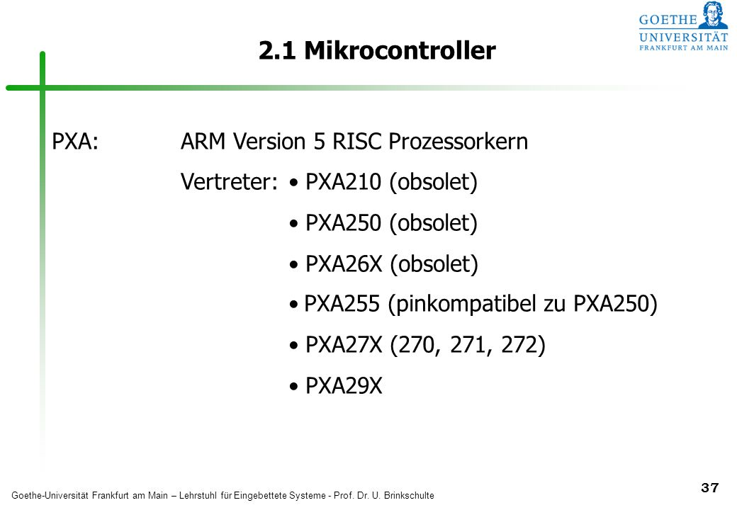 2.1 Mikrocontroller PXA: ARM Version 5 RISC Prozessorkern