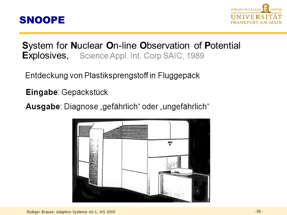 SNOOPE System for Nuclear On-line Observation of Potential Explosives, Science Appl. Int. Corp SAIC,